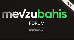 mevzu bahis forum
